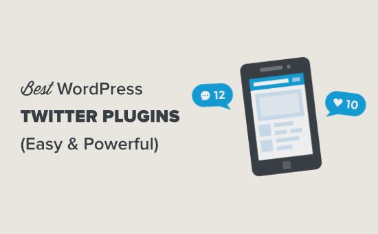 Les meilleurs plugins WordPress pour Twitter
